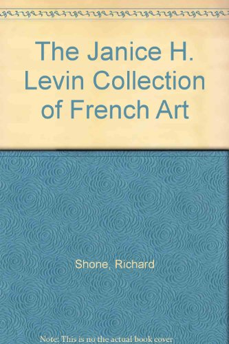 Descargar Libro The Janice H. Levin Collection Of French Art Richard Shone