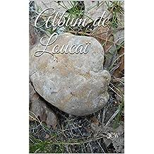 Album de Loucaï (French Edition)