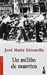 Un millón de muertos par Gironella