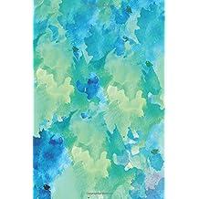 Sketchbook: Blue Green Watercolor 6x9 - BLANK JOURNAL NO LINES - unlined, unruled pages (Patterns & Designs Sketchbook Series)