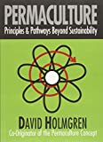 img - for Permaculture: Principles and Pathways beyond Sustainability by David Holmgren (2002-12-01) book / textbook / text book