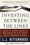 Investing Between the Lines: How to Make Smarter Decisions By Decoding CEO Communications by Rittenhouse (1-Feb-2013) Hardcover