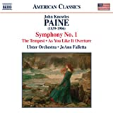 Paine: Symphony No. 1 / Shakespeare's Tempest / As You Like It Overture