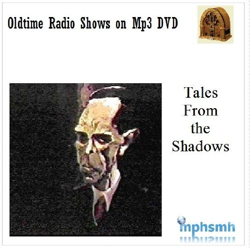 TALES FROM THE SHADOWS Old Time Radio (OTR) series (1987) Mp3 DVD 12 episodes