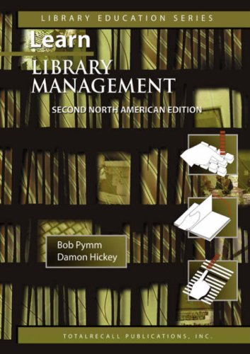LEARN LIBRARY MANAGEMENT, SECOND NORTH AMERICAN EDITION