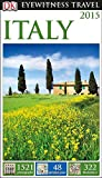 Italy 2015 - Eyewitness Travel Guide, Dorling Kindersley Publishing Staff, 1465410589