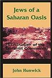 Jews of a Sahara Oasis, John O. Hunwick, 1558763465