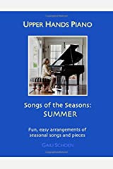 Upper Hands Piano: SONGS OF THE SEASONS: Summer Paperback