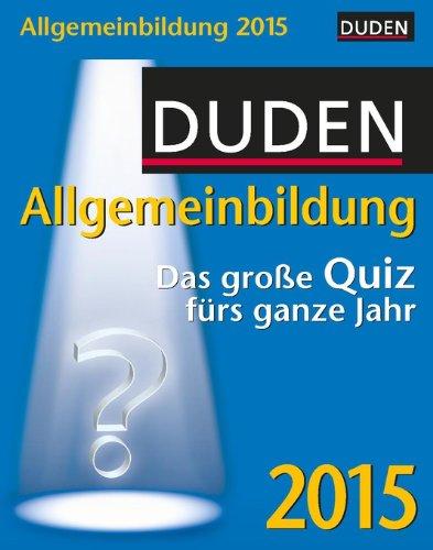 duden-allgemeinbildung-2015-das-grosse-quiz-frs-ganze-jahr