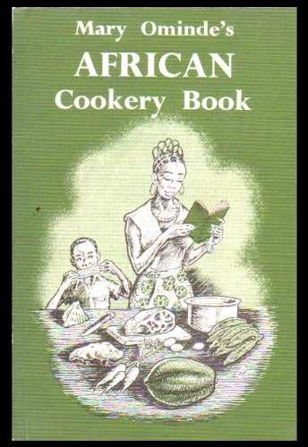 African Cookery Book by Mary Ominde