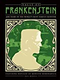 Vault of Frankenstein: 200 Years of the World's Most Famous Monster