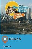 Vacation Sloth Travel Guide Osaka Japan