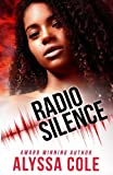 Radio Silence (Off the Grid) (Volume 1) by  Alyssa Cole in stock, buy online here