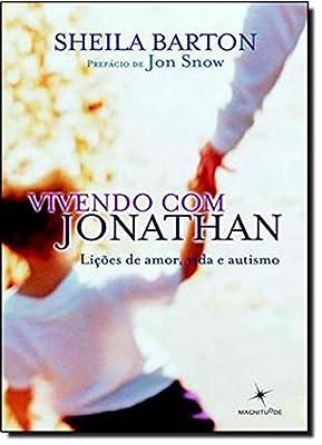 Vivendo com Jonathan. Lições de Amor, Vida e Autismo by Magnitudde