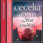 The Year I Met You | Cecelia Ahern