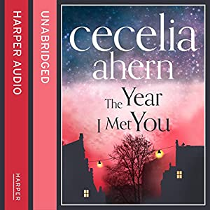 The Year I Met You Audiobook