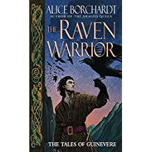 The Raven Warrior: The Tales of Guinevere