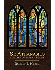St. Athanasius: The Life of St. Anthony