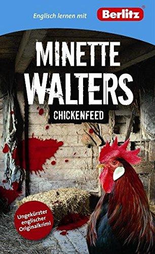 Englisch lernen mit Minette Walters: Chickenfeed (Berlitz Englisch lernen mit Bestsellerautoren)