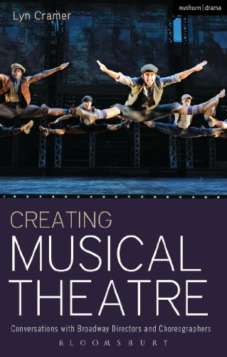 Creating Musical Theatre: Conversations with Broadway Directors and Choreographers (Performance Books)