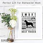Dog Decor Rottweiler Wall Art - Quote Print (8.5x11 Unframed) | Pet Memorial Gifts | Dog Mom Gift | New Puppy Keepsake | Original Rottweiler Gifts for Dog Lovers 7