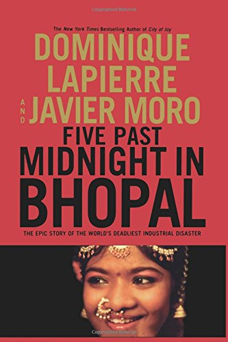 Five Past Midnight in Bhopal The Epic Story of the Worlds Deadliest Industrial Disaster [Lapierre, Dominique - Moro, Javier] (Tapa Dura)