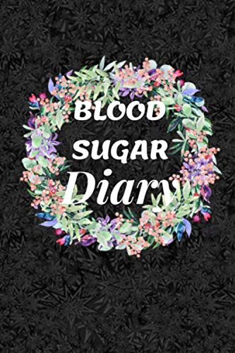 Blood Sugar Diary: Blood Sugar Log for Daily Readings For Tracking Glucose Level / Log Book for Cholesterol Monitoring (Blood Sugar And Blood Pressure Tracking Chart)