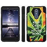 ZTE [ZMAX PRO] [Carry Z981] Phone Cover, Keep Calm Hit the Bong - Black Hexo Hybrid Armor Phone Case for ZTE [ZMAX PRO] [Carry Z981]