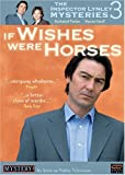 The Inspector Lynley Mysteries 3 - If Wishes Were Horses by Paul Ridley