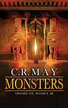 Monsters (Sword of Woden Book 3) by [May, C.R.]