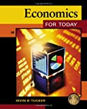Economics for Today, Tucker, Irvin B., 1133190103