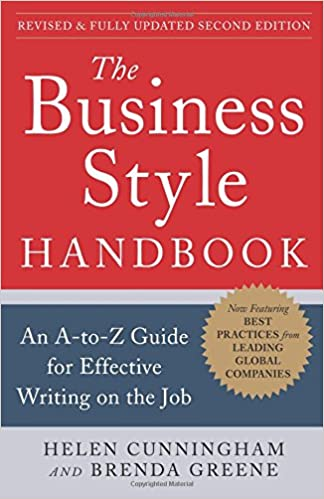 An A-to-Z Guide for Effective Writing on the Job Second Edition The Business Style Handbook