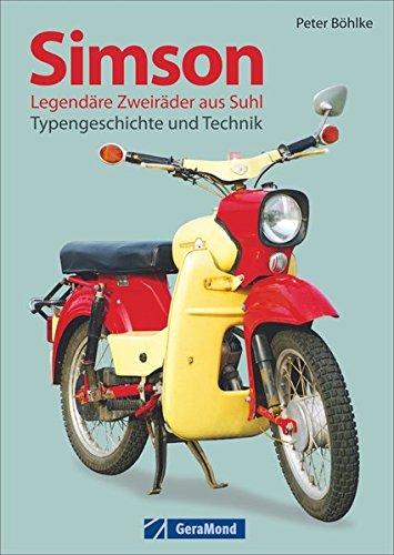 Simson: Legendäre Zweiräder aus Suhl – Typengeschichte und Technik