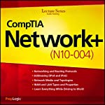 CompTIA Network+ (N10-004) Lecture Series |  PrepLogic