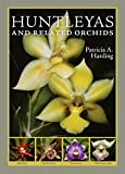 img - for Huntleyas and Related Orchids book / textbook / text book