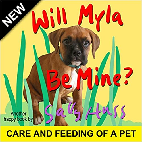 Children's Books: Will Myla Be Mine? (Delightful, Rhyming Bedtime Story/Picture Book About Keeping Promises and Being Responsible, for Beginner Readers, Ages 2-8)