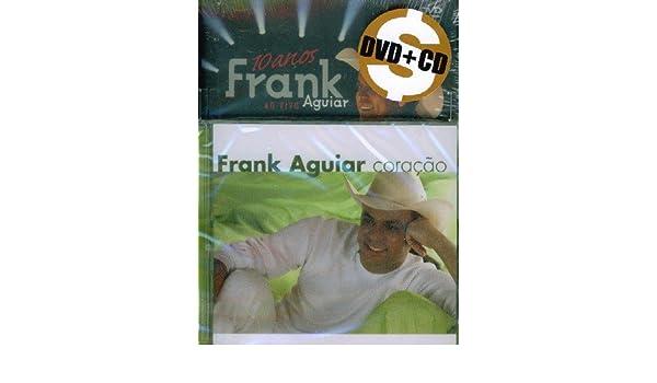 10 Anos Ao Vivo / Coracao Dvd + Cd Ed Limitada - Aguiar,frank ...