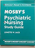 img - for Mosby's Psychiatric Nursing Study Guide: Instructor's Manual: Instructor's Resource Manual book / textbook / text book