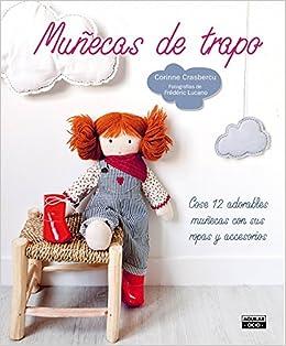 Muñecas de trapo (Ocio y tiempo libre): Amazon.es: Corinne Crasbercu: Libros