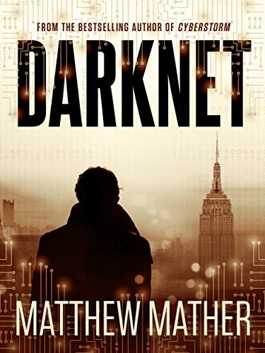 Darknet (Cyber Series Book 2) by [Mather, Matthew]