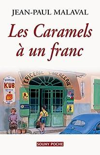 Les caramels à un franc, Malaval, Jean-Paul