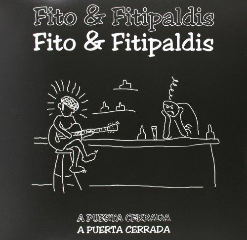 Fito & Fitipaldis - A Puerta Cerrada-Vinilo By Fito Y Los Fitipaldis - Zortam Music
