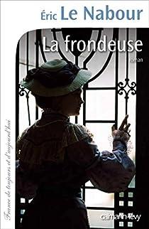 La frondeuse par Le Nabour