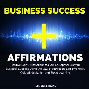 Business Success Affirmations Speech