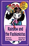 Rainbow and the Fashionistas, Emily Neels, 098426258X