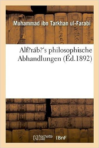 Livres gratuits Alf?ráb?'s philosophische Abhandlungen (Éd.1892) epub, pdf
