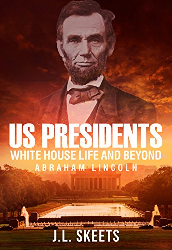 Amazon us presidents white house life and beyond abraham us presidents white house life and beyond abraham lincoln us presidents white fandeluxe Document