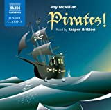 Pirates! (Naxos Junior Classics) (Naxos Junior Classics (Audio))