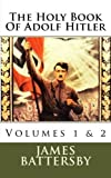 img - for The Holy Book Of Adolf Hitler by Mr. James L. Battersby (2011-11-29) book / textbook / text book