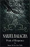 Nahjul Balagha (Peak of Eloquence) Sermons, Letters and Sayings